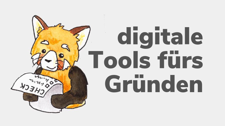 Digitale Tools fürs Gründen